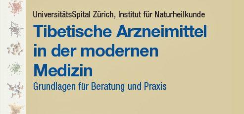 """Ausschreibung der Meizinkonferenz am UnsiSpital Zürich """"Tibetische Arzneimittel in der modernen Medizin"""""""